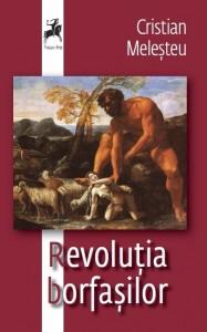 Coperta I Revolutia borfasilor Cristian Melesteu